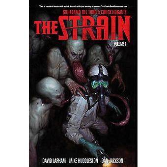 The Strain - Volume 1 by David Lapham - Mike Huddleston - Sierra Hahn