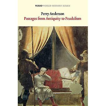 Passages from Antiquity to Feudalism by Perry Anderson - 978178168008