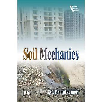 Soil Mechanics by M. Palanikumar - 9788120348387 Book