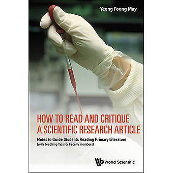 How to Read and Critique a Scientific Research Article - Notes to Guid