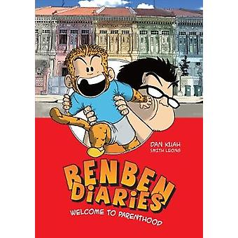 Ben Ben Diaries - A Father and Son Story - 9789814771665 Book