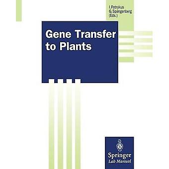 Gene Transfer to Plants by Potrykus & Ingo