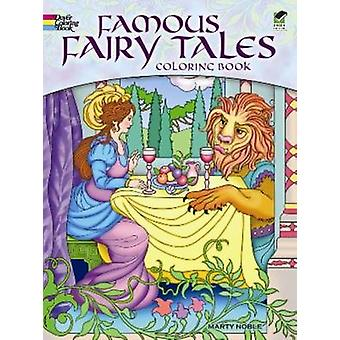 Famous Fairy Tales Coloring Book by Marty Noble