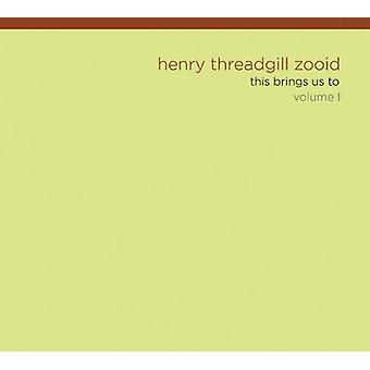 Threadgill, Henry/Zooid - Threadgill, Henry/Zooid: Vol. 1-Dette bringer os til [CD] USA import