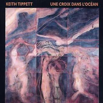Kieth Tippett - Une Croix Dans L'Ocean [CD] USA import