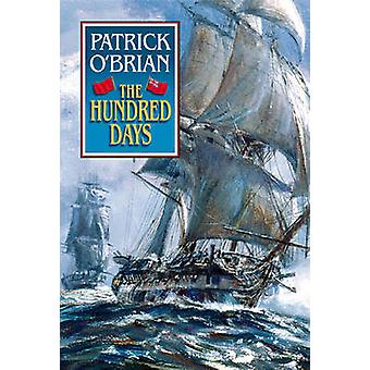 The Hundred Days by Patrick O'Brian - 9780393046748 Book