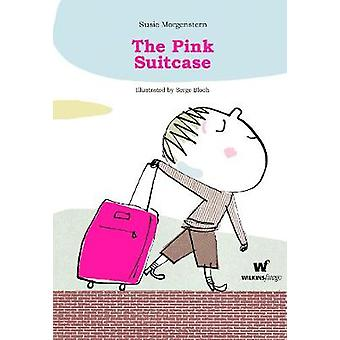 The Pink Suitcase by Susie Morgenstern - 9780987109941 Book