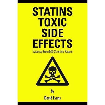 Statiner toxiska biverkningar - bevis från 500 vetenskapliga artiklar av Da