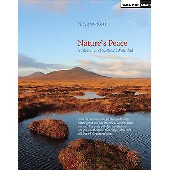 Nature's Peace - Landscapes of the Watershed - A Celebration by Peter W