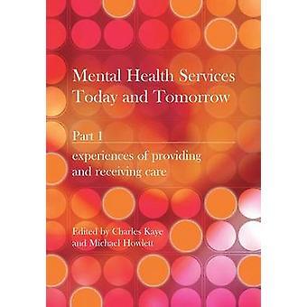 Servicios de salud mental hoy y mañana - PT. 1 - experiencias de Prov
