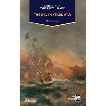A History of the Royal Navy by Martin Robson - 9781780765457 Book
