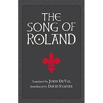 The Song of Roland by John DuVal - David Staines - 9781603848503 Book