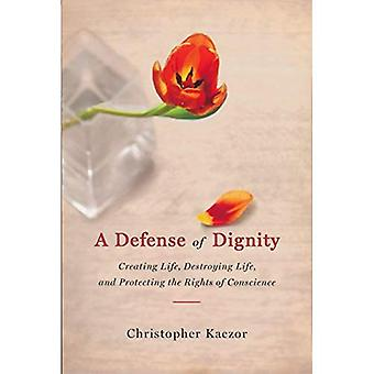 A Defense of Dignity