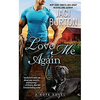 Love Me Again: A Hope Novel