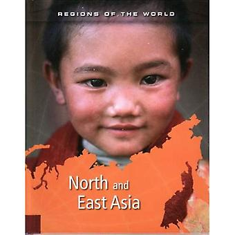 North and East Asia  (Regions of the World) (Regions of the World)