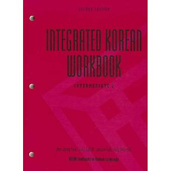 Integrated Korean Workbook: Intermediate 2 (KLEAR Textbooks in Korean Language)