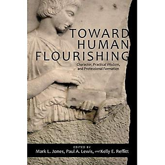 Toward Human Flourishing