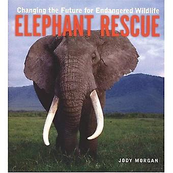 Elephant Rescue: Changing the Future for Endangered Wildlife (Firefly Animal Rescue)