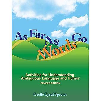 Zoveel woorden gaan: Activiteiten voor het begrip van de dubbelzinnige taal en Humor, herziene uitgave