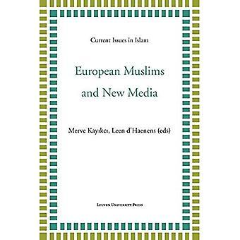 European Muslims and New Media