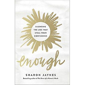 Enough: Silencing the Lies That Steal Your Confidence