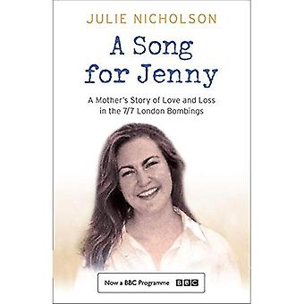 A Song for Jenny: A Mother's Story of Love and Loss. Julie Nicholson