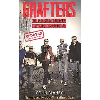 Grafters  The Inside Story of the Europes Most Prolific Sneak Thieves by Colin Blaney