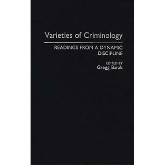 Varieties of Criminology Readings from a Dynamic Discipline by Barak & Gregg