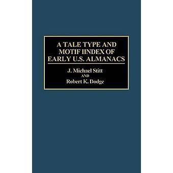 Type de conte et un Motif Index des premiers almanachs US par Michael Stitt & J.