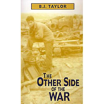 The Other Side of the War by Taylor & B. J.