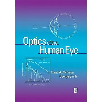 Optics of the Human Eye by Atchison & David
