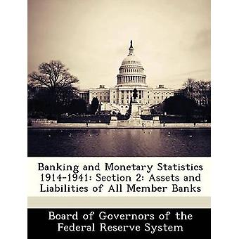 Banking and Monetary Statistics 19141941 Section 2 Assets and Liabilities of All Member Banks by Board of Governors of the Federal Reserv