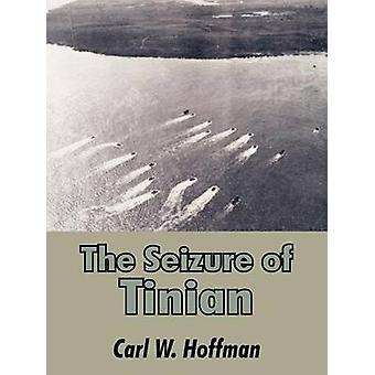Seizure of Tinian The by Hoffman & Carl W.
