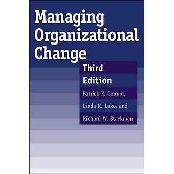 Håndtering af organisatorisk forandring tredje udgave af Connor & Patrick E.