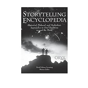 Storytelling encyklopædi historiske kulturelle og multietnisk tilgange til mundtlige traditioner rundt om i verden af Leeming & David