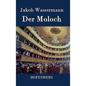 Der Moloch by Wassermann & Jakob
