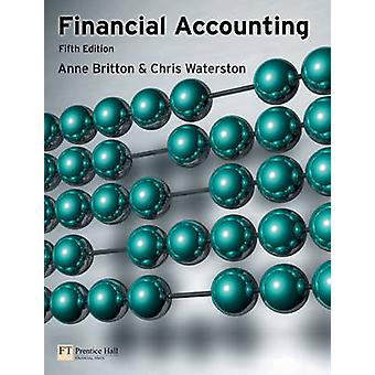 Contabilidad financiera por Anne Britton & Christopher Waterston