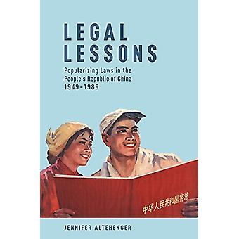 Legal Lessons - Popularizing Laws in the People's Republic of China -