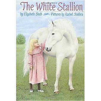 The White Stallion by Shub Elizabeth - Rachel Isadora - 9780440412922