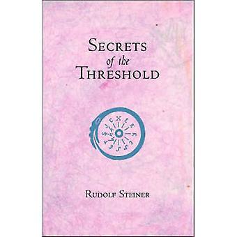 Secrets of the Threshold by Rudolf Steiner - R. Pusch - 9780880101950