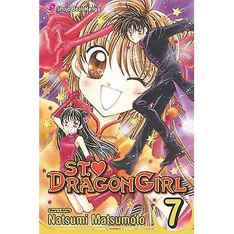 St. Dragon Girl - Volume 7 by Natsumi Matsumoto - Natsumi Matsumoto -