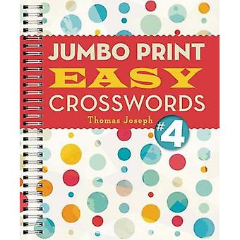 Jumbo Print Easy Crosswords #4 by Thomas Joseph - 9781454917946 Book