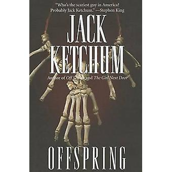 Offspring by Jack Ketchum - 9781477806227 Book