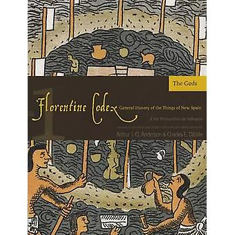 The Florentine Codex - A General History of the Things of New Spain - B