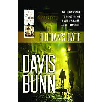 Florian's Gate (2nd) by Davis Bunn - 9781619700666 Book