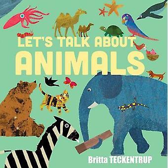 Let's Talk About Animals by Harriet Blackford - Britta Teckentrup - 9