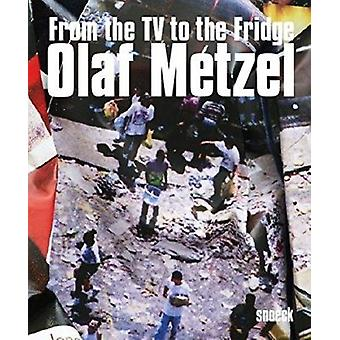 Olaf Metzel - From the TV to the Fridge by Karin Pernegger - Olaf Metz