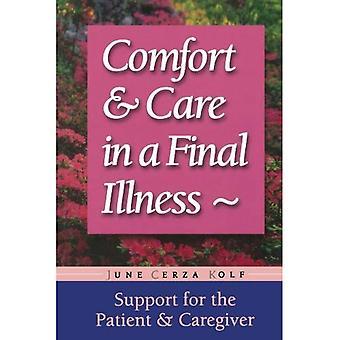 Comfort en verzorging bij een eind ziekte: ondersteuning voor de patiënt & amp; Verzorger