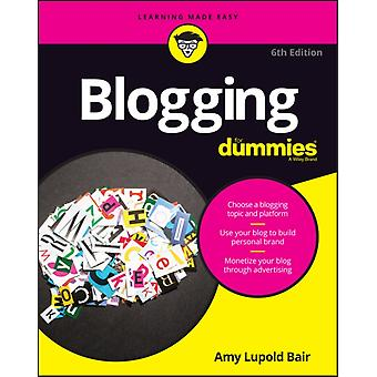 Blogging For Dummies by Bair Amy Lupold