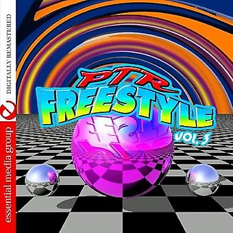 PTR Freestyle - Vol. 3-Ptr Freestyle [CD] USA import